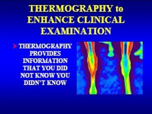 thermography to enhance clinical examination